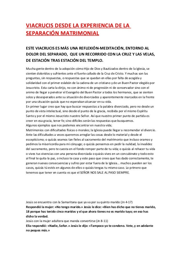 VIACRUCIS DESDE LA EXPERIENCIA DE LA SEPARACIÓN MATRIMONIAL ESTE VIACRUCIS ES MÁS UNA REFLEXIÓN-MEDITACIÓN, ENTORNO AL DOL...
