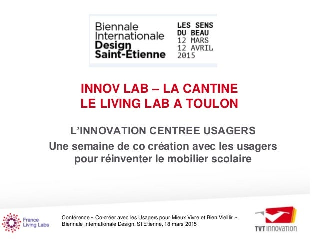 Conférence « Co-créer avec les Usagers pour Mieux Vivre et Bien Vieillir » Biennale Internationale Design, St Etienne, 18 ...