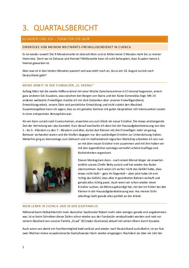 1 3. QUARTALSBERICHT ECUADOR UND ICH – TEAM FÜR EIN JAHR EINDRÜCKE VON MEINEM WELTWÄRTS-FREIWILLIGENDIENST IN CUENCA Es is...