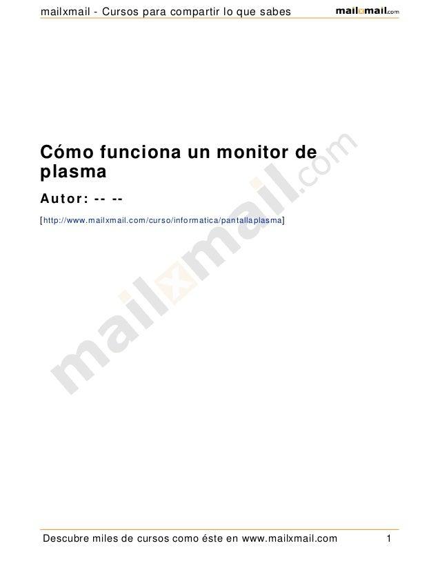 Como funcionan los monitores de plasma - Como funcionan los emisores termicos ...