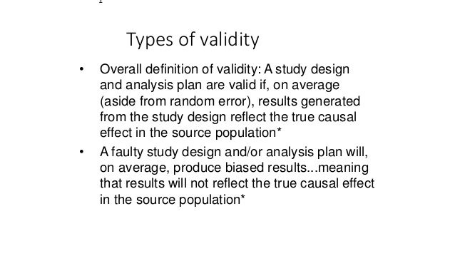 types of validity in research The principles of validity and reliability are fundamental 2 types of validity 3 obtained meet all of the requirements of the scientific research.