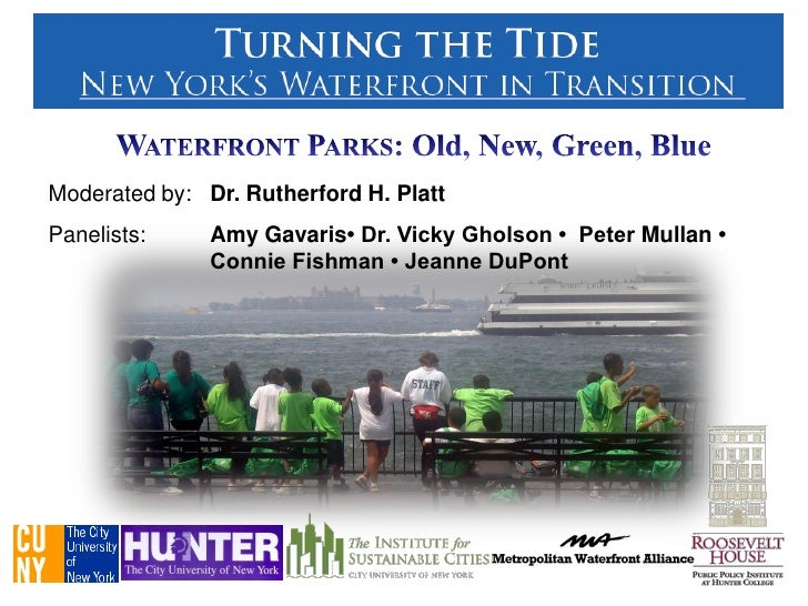 Turning the Tide: Waterfront Parks: Old, New, Green, Blue