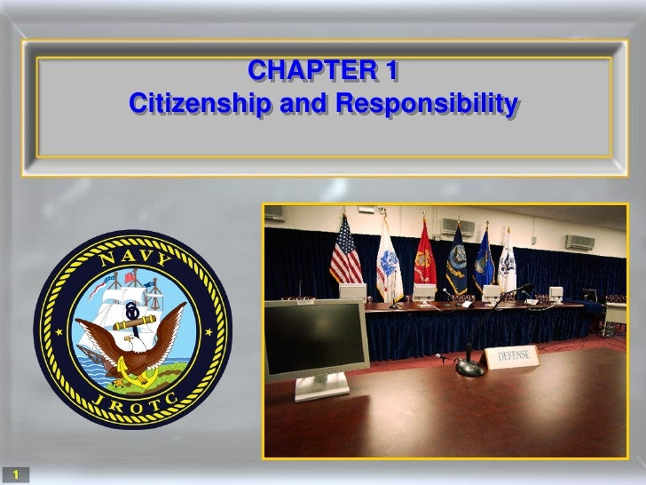 CHAPTER 1     Citizenship and Responsibility     1