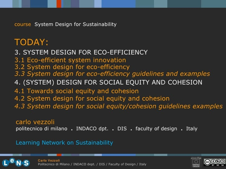 <ul><li>course   System Design for Sustainability </li></ul><ul><li>TODAY: </li></ul><ul><li>3. SYSTEM DESIGN FOR ECO-EFFI...
