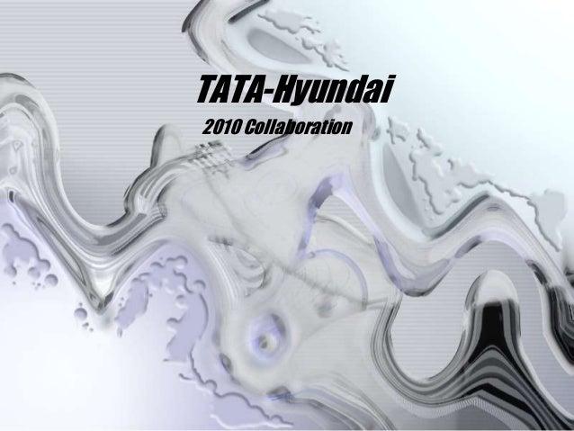 2010 Collaboration TATA-Hyundai