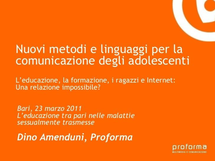 Nuovi metodi e linguaggi per la comunicazione degli adolescenti