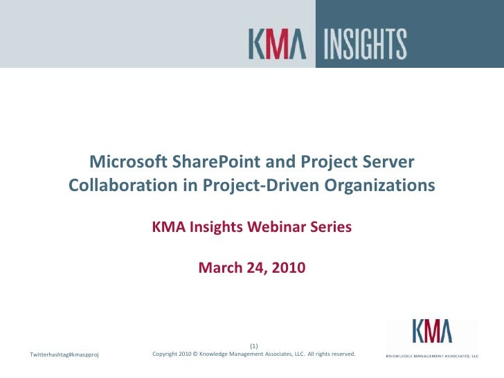 KMA Insight Webinar March 2010 - Collaboratin In Project Driven Orgs Final