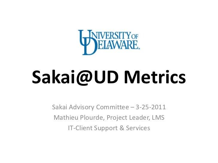 3-25-2011 Sakai@UD Metrics