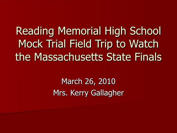 3-26-10 Mock Trial Field Trip to Boston