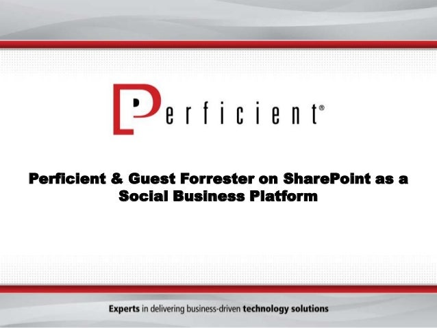 Forrester & Perficient on SharePoint as a Social Business Platform
