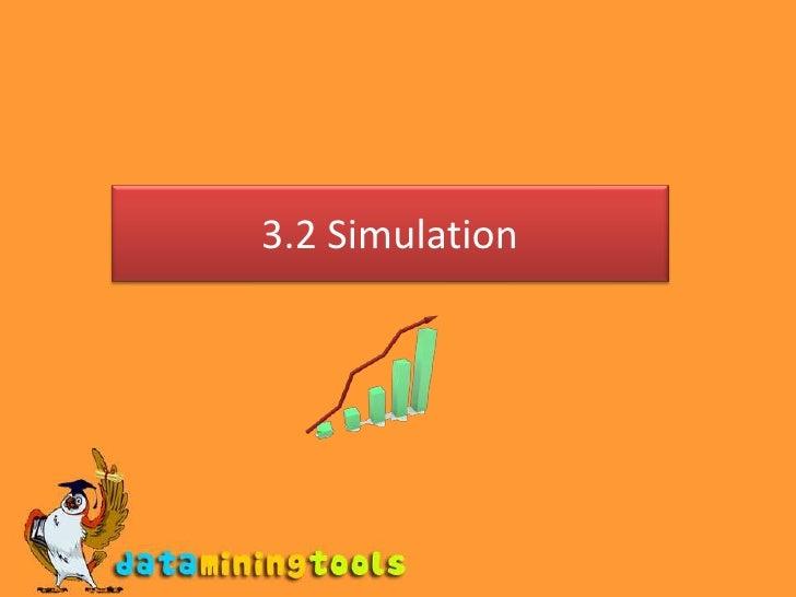 3.2 Simulation<br />