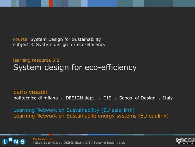 course System Design for Sustainabilitysubject 3. System design for eco-efficencylearning resource 3.2System design for ec...