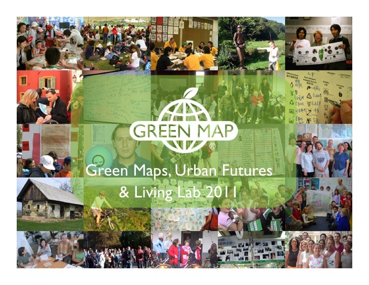 Green Maps, Urban Futures       Green Map in Rio    & Living Lab 2011