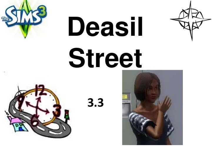 DeasilStreet 3.3