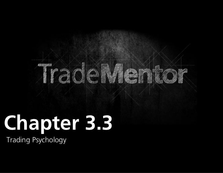1Chapter 3.3Trading Psychology                     0