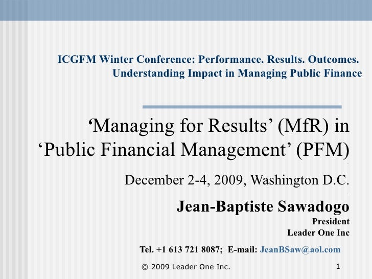 ICGFM Winter Conference: Performance. Results. Outcomes.  Understanding Impact in Managing Public Finance ' Managing for R...