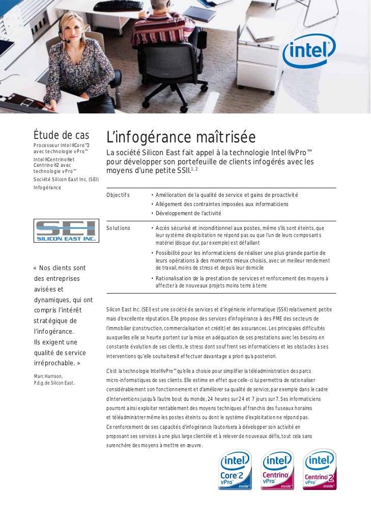 Étude de casProcesseur Intel® Core™2                                  L'infogérance maîtriséeavec technologie vPro™       ...