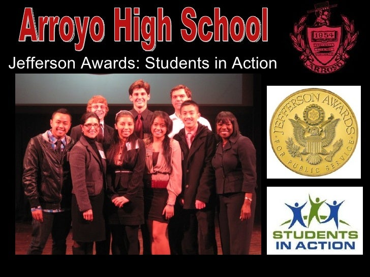 Arroyo High School - 2010 Jefferson Awards Students In Action Presentation