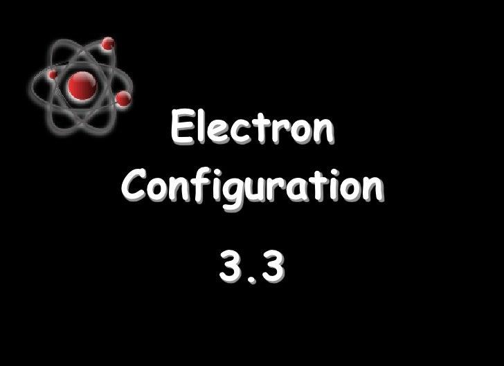 3.3 electron configuration