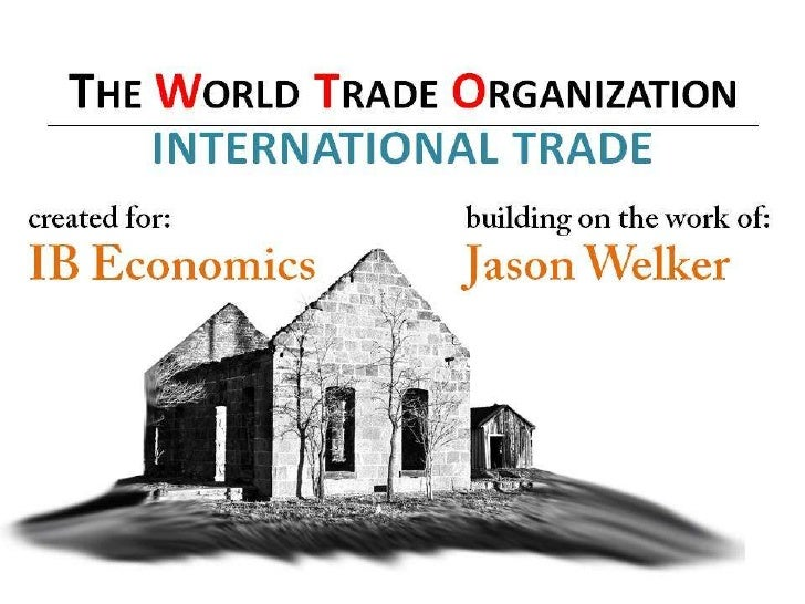 3.3 international trade   the world trade organization - jpeg