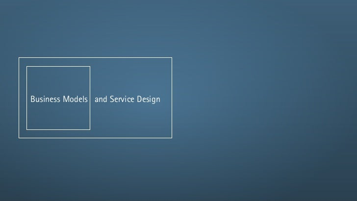 Business Models and Service Design