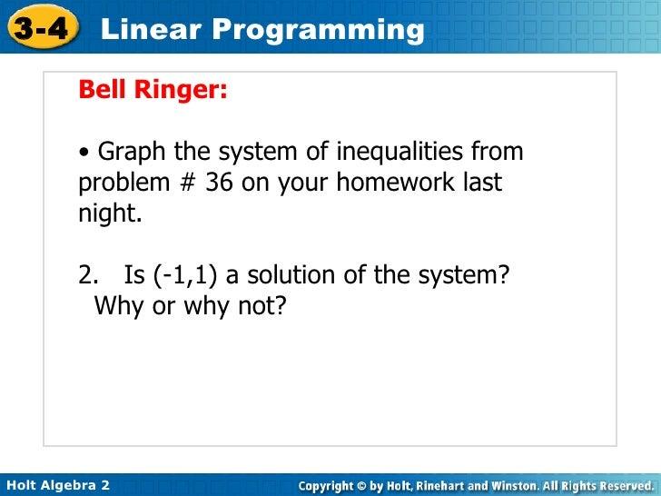 <ul><li>Bell Ringer: </li></ul><ul><li>Graph the system of inequalities from problem # 36 on your homework last night. </l...