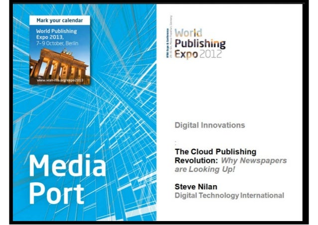 Media Port 2012, Session 3. The Cloud Publishing Revolution