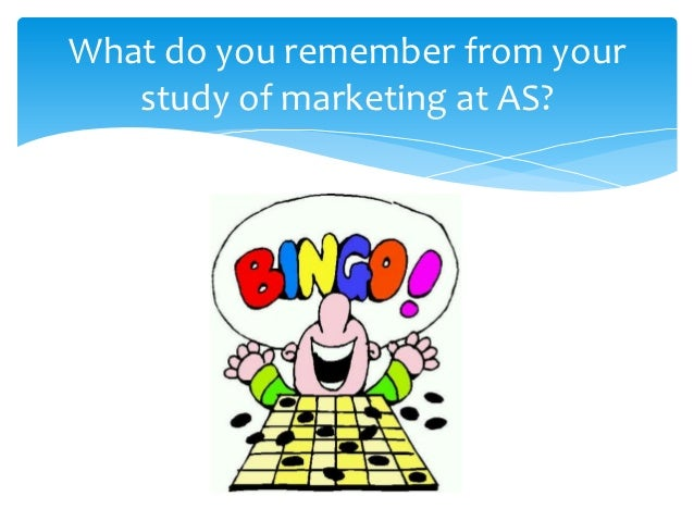 What do you remember from your   study of marketing at AS?
