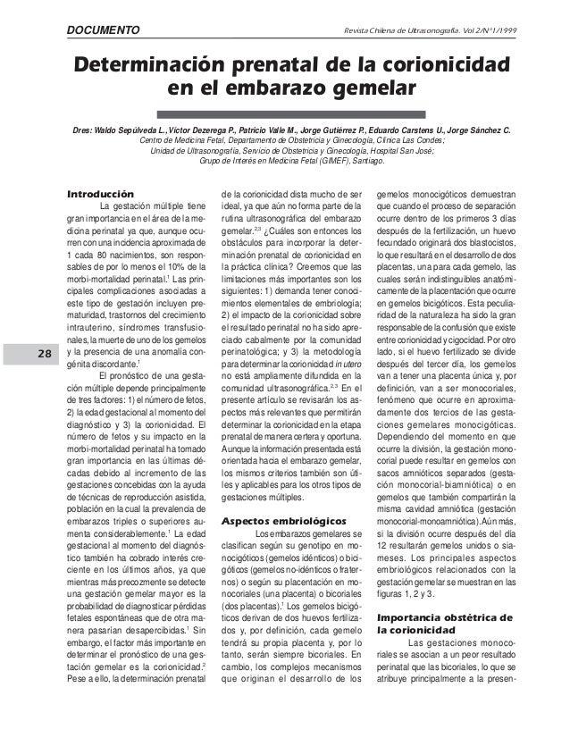 28 Revista Chilena de Ultrasonografía. Vol 2/Nº1/1999Waldo Sepúlveda L. y col. Determinación prenatal de la corionicidad e...