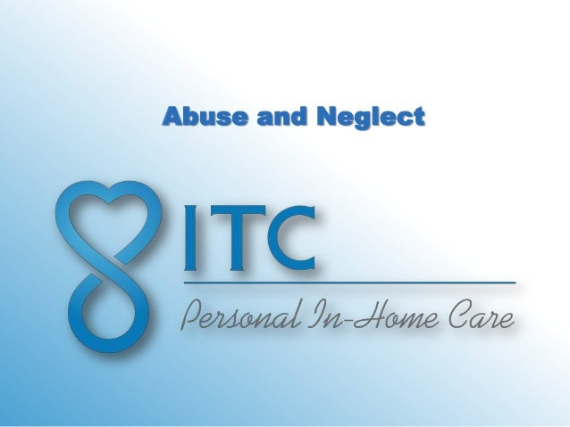 3.abuse and neglect