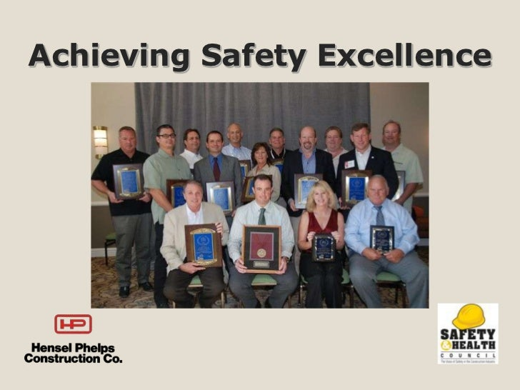 Achieving Safety Excellence - Jerry Shupe; Director of Safety and Health - Hensel Phelps Construction Co.