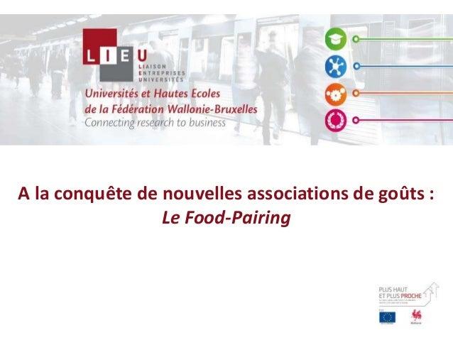 A la conquête de nouvelles associations de goûts : Le Food-Pairing