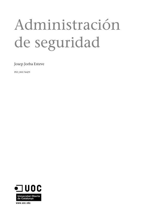 Administraciónde seguridadJosep Jorba EstevePID_00174429