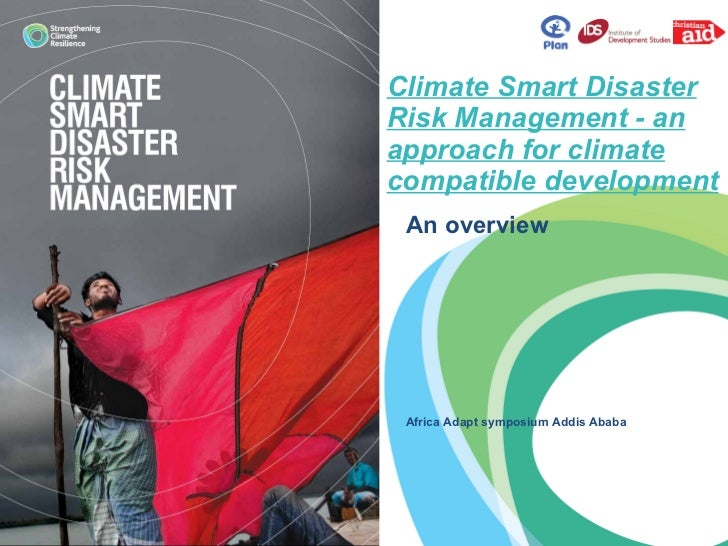 Maurice Onyango: Climate Smart Disaster Risk Management - an approach for climate compatible development