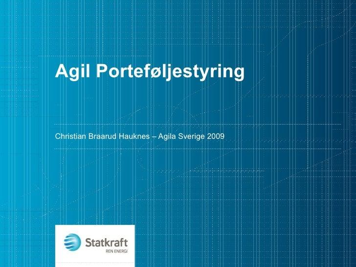 Agil Porteføljestyring Christian Braarud Hauknes – Agila Sverige 2009