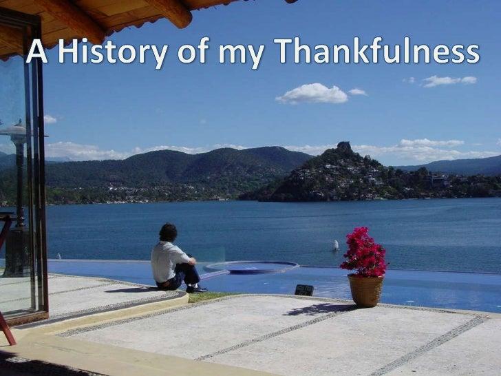 A history of my thankfullness