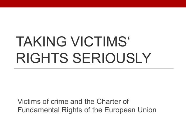 Taking victims' rights seriously