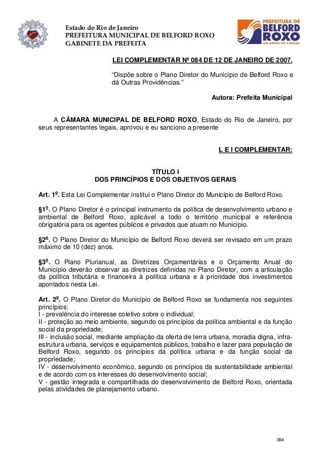 Estado do Rio de Janeiro PREFEITURA MUNICIPAL DE BELFORD ROXO GABINETE DA PREFEITA LEI COMPLEMENTAR Nº 084 DE 12 DE JANEIR...