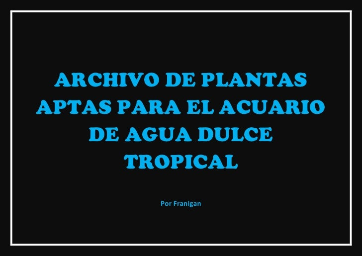 Archivo de plantas para acuarios de agua dulce tropical