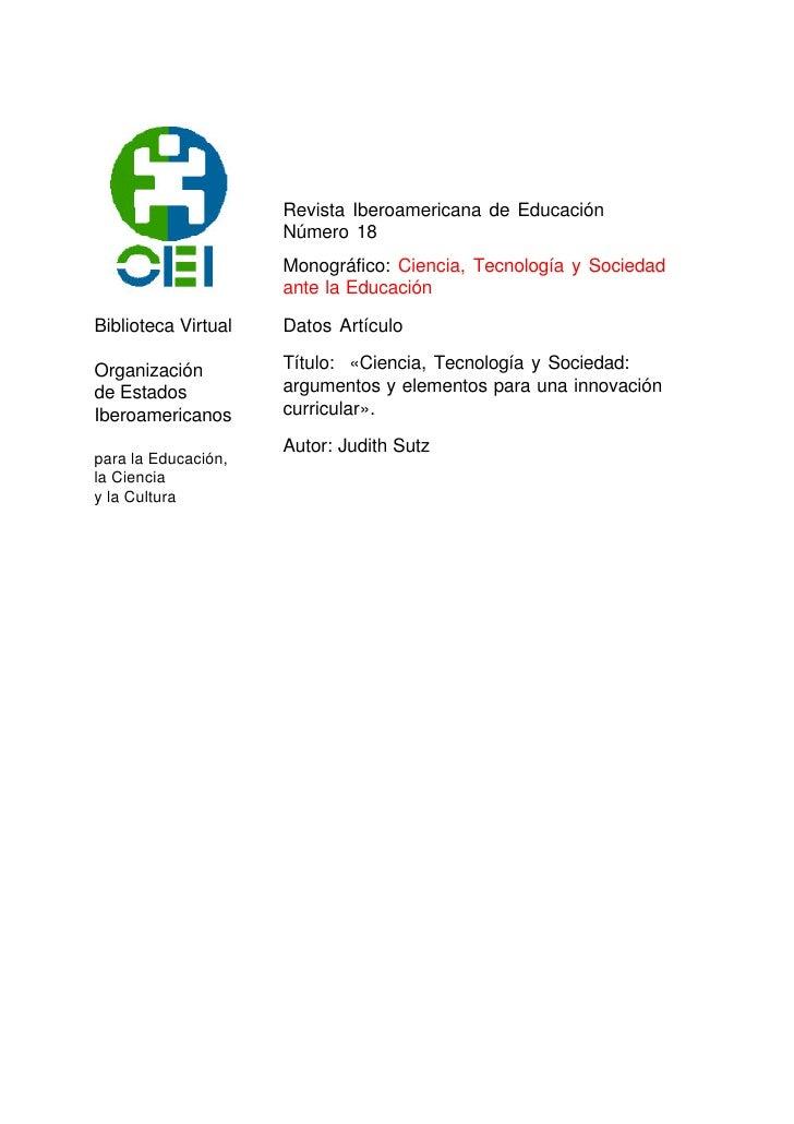 Revista Iberoamericana de Educación                     Número 18                     Monográfico: Ciencia, Tecnología y S...