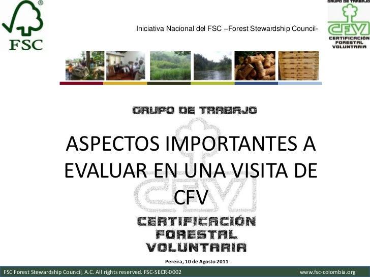 Iniciativa Nacional del FSC –Forest Stewardship Council-                       ASPECTOS IMPORTANTES A                     ...