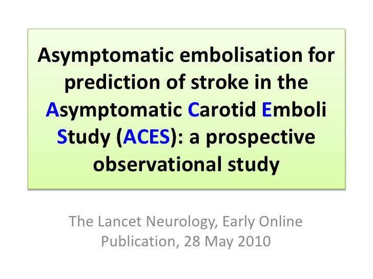Asymptomatic embolisation for prediction of stroke in the Asymptomatic Carotid Emboli Study (ACES): a prospective observat...