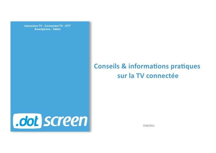 Interactive TV - Connected TV - OTT        Smartphone - Tablet                                      Conseils & informa...
