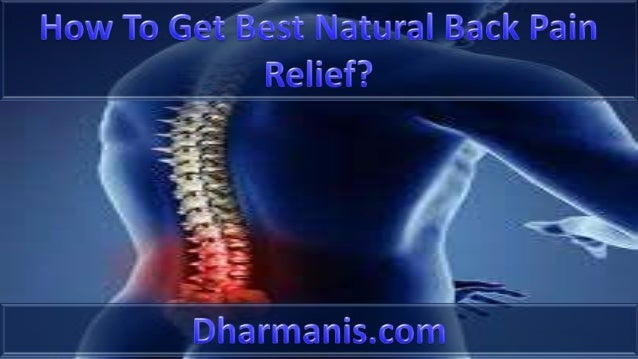 How To Get Best Natural Back Pain Relief?