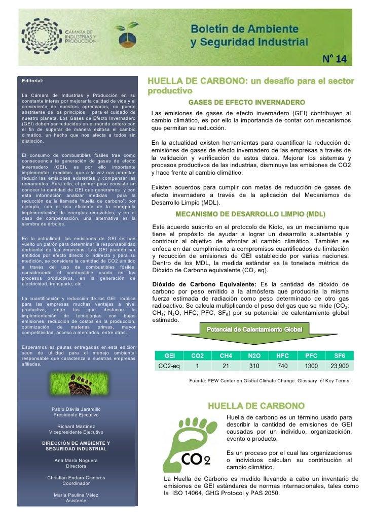 Editorial:                                              HUELLA DE CARBONO: un desafío para el sectorLa Cámara de Industria...