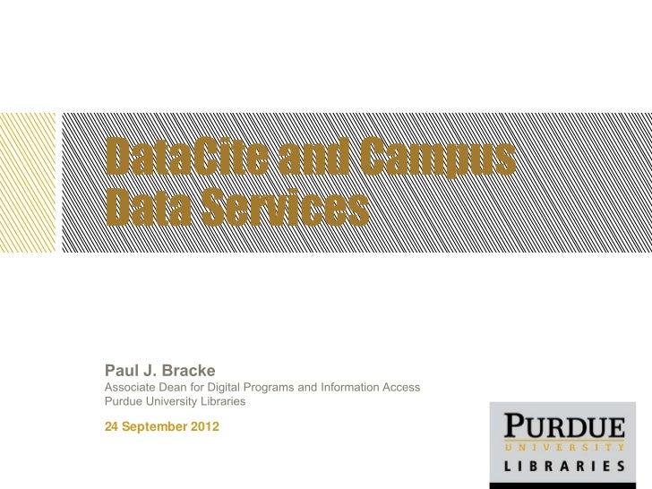 NISO Forum, Denver, Sept. 24, 2012: DataCite and Campus Data Services