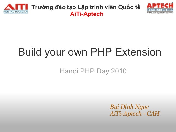 3. build your own php extension   ai ti aptech