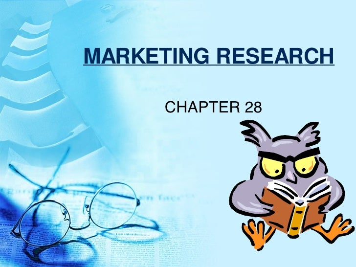 MARKETING RESEARCH CHAPTER 28