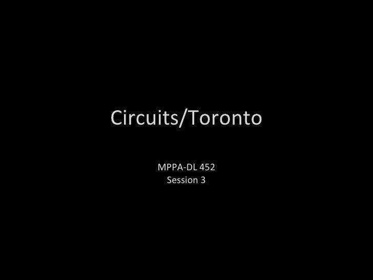 Circuits/Toronto MPPA-DL 452 Session 3