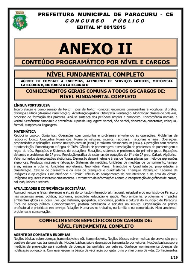 PREFEITURA MUNICIPAL DE PARACURU - CE C O N C U R S O P Ú B L I C O EDITAL Nº 001/2015 1/19 ANEXO II CONTEÚDO PROGRAMÁTICO...